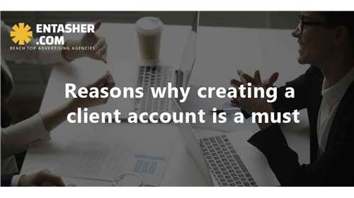 6 Reasons Why Creating a Client Account on Entasher.com is a Must