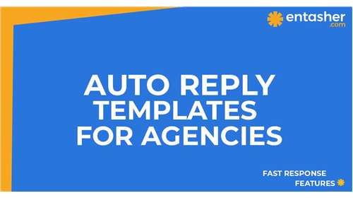 For agencies, step by step how to create auto reply templates for fast response to the...