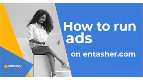 How to run ads on entasher.com
